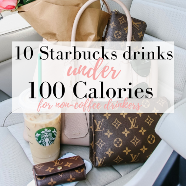 Top 10 Best Non Coffee Starbucks Drinks Under 100 Calories featured by top US life and style blog, LuxMommy