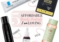 Affordable Beaty Products I am loving