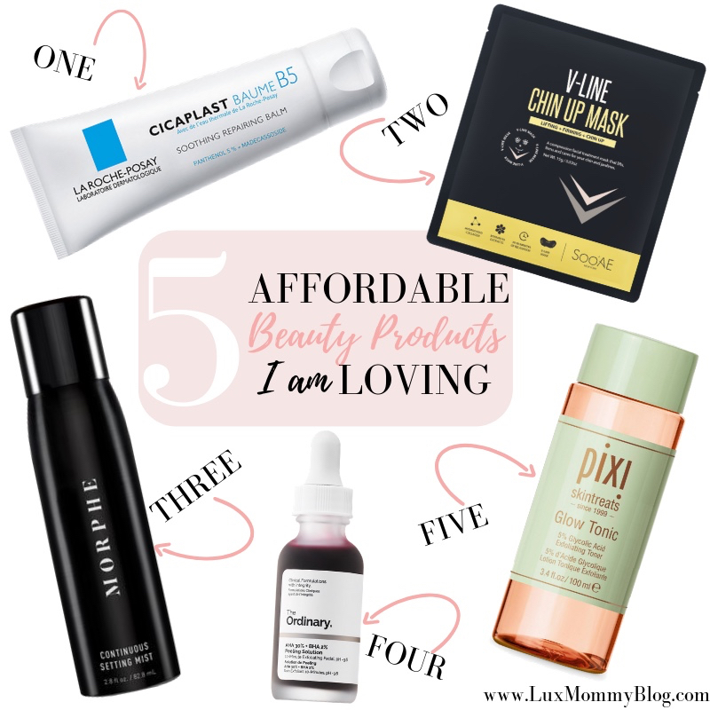 Affordable Beaty Products I am loving by popular beauty blog, Lux Mommy: collage image of Morphe setting mist, Pixi skintreats glow tonic, V-Line Chin Up Mask, Dermstore La Roche-Posay Cicaplast Baume B5, and Sephora THE ORDINARY AHA 30% + BHA 2% Peeling Solution.