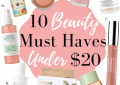 10 beauty must haves under $20