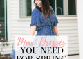 Houston top fashion blogger LuxMommy shares her top Maxi Dresses you need for spring
