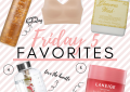 Houston fashion blogger LuxMommy shares her weekly Friday 5 favorites