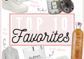 LuxMommy Houston fashion blogger shares her monthly top 10 favorites
