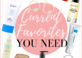 Houston fashion blogger LuxMommy shares her current monthly favorites