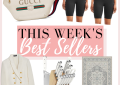 Houston fashion and lifestyle Blogger LuxMommy shares her weekly recap and best sellers