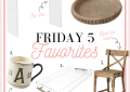 Houston Fashion and Lifestyle Blogger shares her Friday 5 Favorites for May 8th