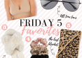 Houston Lifestyle and Fashion Blogger LuxMommy shares her Friday 5 favorites