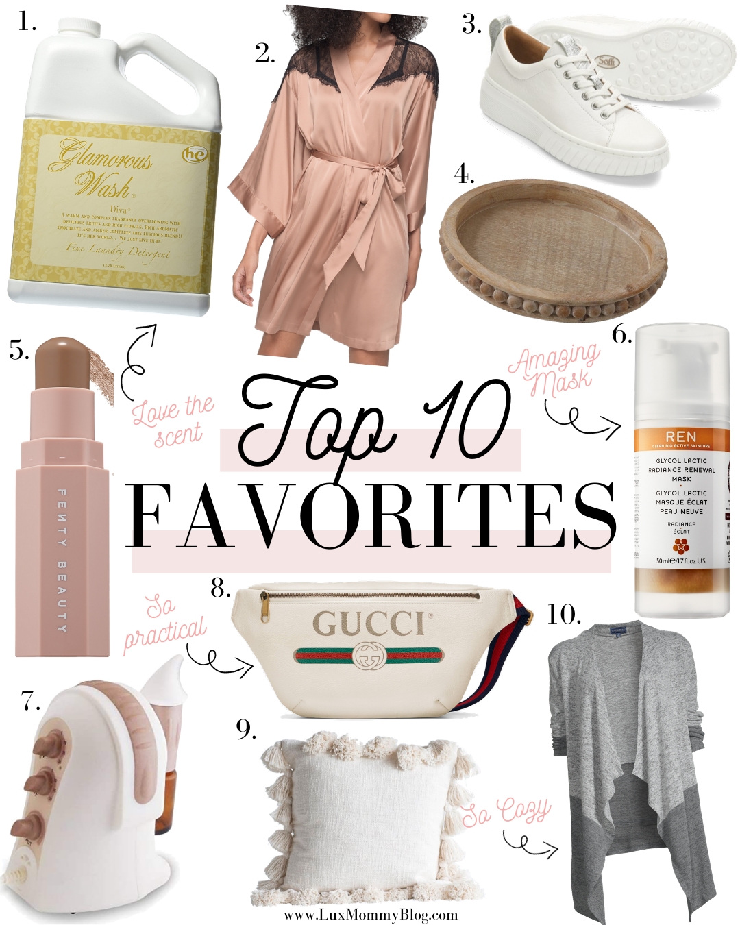 Houston Lifestyle and Fashion Blogger LuxMommy shares her Top 10 Favorites