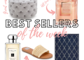 Houston fashion and lifestyle blogger LuxMommy shares the Best Sellers of the week and weekly recap