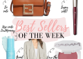 Houston fashion and lifestyle blogger, LuxMommy, is sharing her Best Sellers of the week.