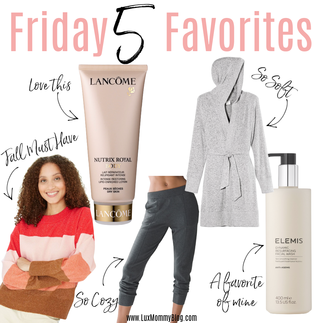 Houston top fashion blogger, LuxMommy, shares the weekly Friday 5 favorites