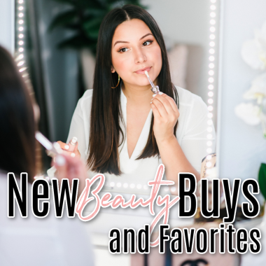 new beauty buys and favorites