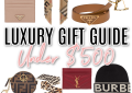 Houston top fashion and lifestyle blogger, LuxMommy shares a luxury gift guide under $500