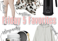 Houston top fashion blogger LuxMommy shares the weeks Friday 5 favorites