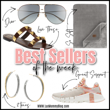 Houston top fashion and lifestyle blogger LuxMommy sharing best sellers of the week