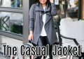Houston top fashion and lifestyle blogger LuxMommy shares the casual jacket you need for fall